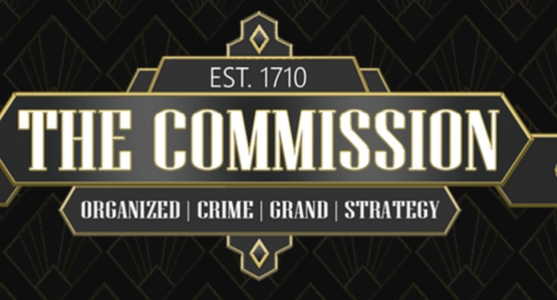 The Commission: Organized Crime Grand Strategy: Turn into a Don!